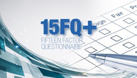 Fifteen Factor <br/> Questionnaire +